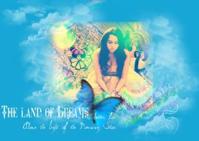 The Land of Dreams . by MadTinkerbell