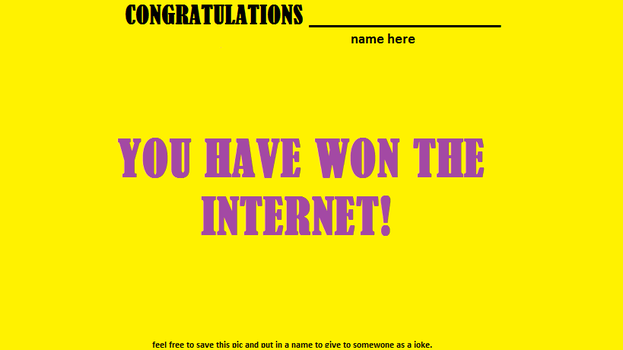 you have won the internet by spencershot5