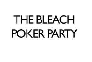 The Bleach Poker Party GIF by Shyndree