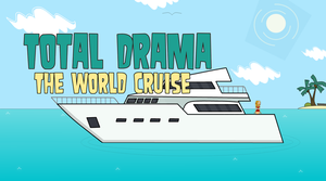 Total Drama: World Cruise by ApexTDF