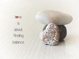 Love Is About Balance by imthinkingoutloud