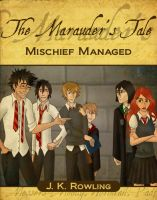 The Marauder's Tale by Whisperwings