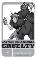 Say Yes to animal cruelty by chinaguy16