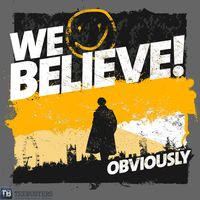 'We Believe' by girardin27 by Teebusters