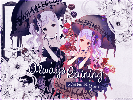 Out - Always Raining Here by giselle0031