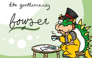 The Gentlemanly Bowser by loopiedoodle