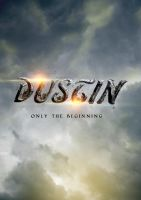 Dustin-Only The Beginning by LifeEndsNow