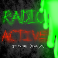 Imagine Dragons: RadioActive album art by Tontora