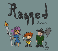Ragged Return by Kid-Apocalypse