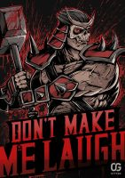Shao Kahn: DON'T MAKE ME LAUGH by Bakerrrr