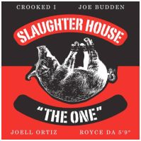 Slaughterhouse - The One by Hella-Sick
