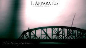 I, Apparatus --rough poster-- by HBGfilms