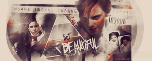Insane But Beautiful - Signature by EmeliaJane