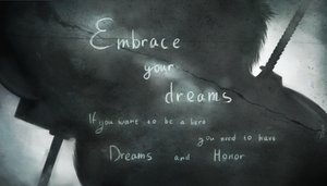 Dreams and Honor by NerryKirai