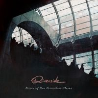 Riverside - Shrine of New Generation Slaves by soulnex