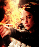 If we burn, you burn with us - Katniss by Orange-Starbursts