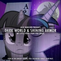 Pony POV Series Dark World + Shining Armor Cover by MysteryEzekude