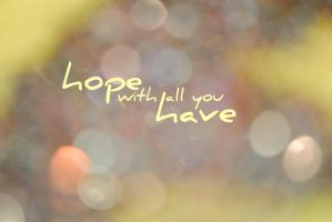 hope with all you have by krazy-kristina