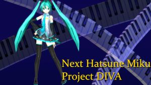 -MMD- Next Project DIVA Miku -BETA- by KasugaKaoru