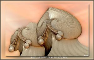 2014 01 31 Two-Headed Fractal Poetry by fractalbeke