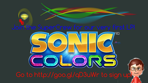Join the SuperCrew for Sonic Colors! by SuperLeboy
