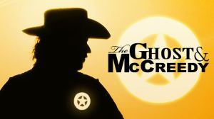 The Ghost and McCreedy by thirteenthman