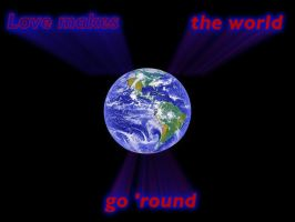 Love makes the world go 'round by hello-there-gorgeous