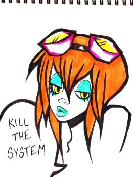 kill the system by OrShouldI