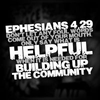 Ephesians 4:29 by Treybacca