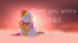 Don't You Worry Child~ by Emby-Spark
