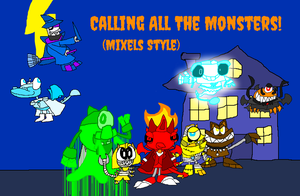 Calling All The Monsters (Mixels Style) by PogorikiFan10