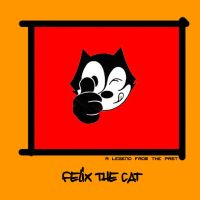 Felix The Cat Resurrected by DirteeRice