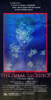 The Final Sacrifice (1990) Poster by Chopfe