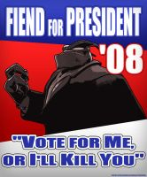 Fiend for President by Marauder6272