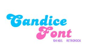 Font: Candice by RetroRock