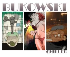 Bukowski - Chilled v.2 by DEAD-FUZZ