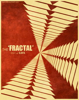 The 'Fractal' Way of Life by thips