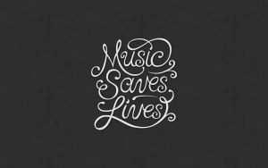 Music Saves Lives Wallpaper by GRRRitzMai