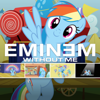 Eminem - Without Me (Rainbow Dash) by AdrianImpalaMata