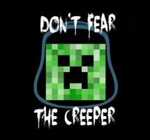 don't fear the creeper 2 by lastorka