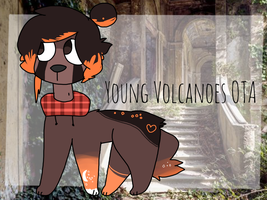 Young Volcanoes OTA [ClOSED] by Lambiii
