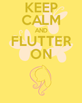 Keep Calm and Flutter On by thegoldfox21