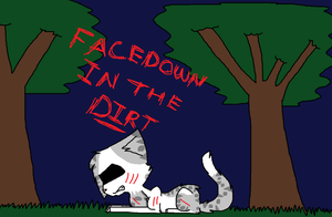 Ivypool - Facedown in the Dirt by xXDawnsoulXx