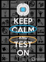 Portal 2 - Keep Calm and Test On Poster by CabalSeven