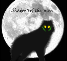 Shadows of the Moon teaser by Bramble-wolf