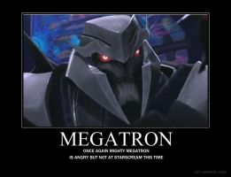megatron is mad by LordStarscreamraptor