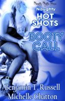 HOT SHOTS - Booty Call by RadActPhoto