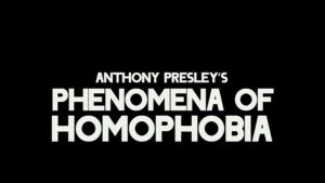 Phenomena of Homophobia by AnthonyPresley