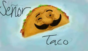 Senor Taco by YourNinthLife