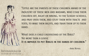 Anne Royall on sunday schools and indoctrination.. by rationalhub
